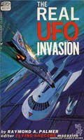 GC223 The Real UFO Invasion by Raymond A. Palmer (1967)