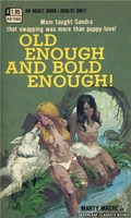 AB1566 Old Enough And Bold Enough! by Marty Machlia (1971)