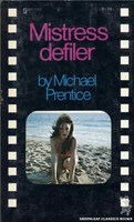 MR7500 Mistress Defiler by Michael Prentice (1974)