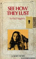 MR7507 See How They Lust by Paul Haggerty (1974)