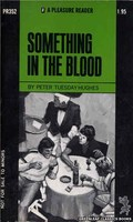PR352 Something In The Blood by Peter Tuesday Hughes (1972)