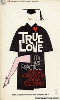 True Love: Its First Practice