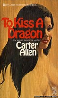 4007 To Kiss A Dragon by Carter Allen (1974)