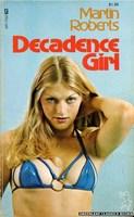 Decadence Girl