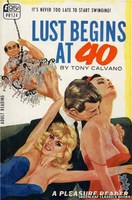 PR124 Lust Begins At 40 by Tony Calvano (1967)