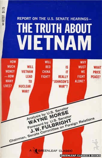 Greenleaf Classics GC207 - The Truth About Vietnam by Frank Robinson (Editor), cover art by Text Only (1966)