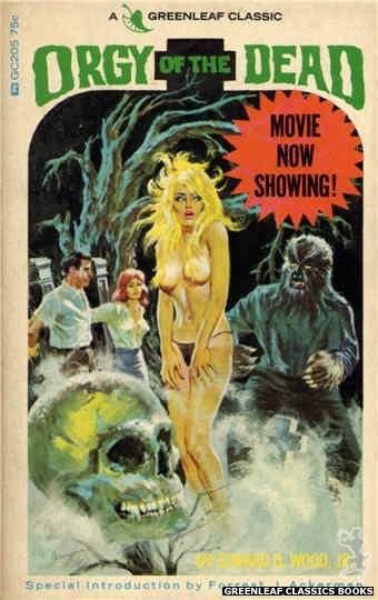 Greenleaf Classics GC205 - Orgy of the Dead by Edward D. Wood, Jr., cover art by Robert Bonfils (1966)