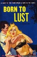 Born to Lust